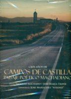 cien años de campos de castila-antonio machado-9788493859800