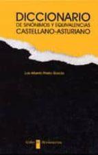 diccionario de sinonimos y equivalencias castellano-asturiano-luis alberto prieto garcia-9788480533010