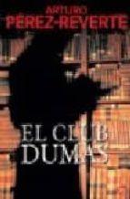 el club dumas-arturo perez-reverte-9788466318310