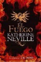 el fuego-katherine neville-9788401336430