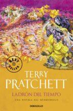 el ladron del tiempo (mundodisco 26 / la muerte 5 / monjes de la historia 2)-terry pratchett-9788499087030