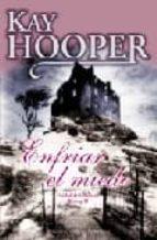 enfriar el miedo-kay hooper-9788492617050