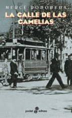 la calle de las camelias-merce rodoreda-9788435016520