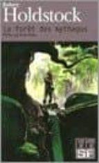 la foret des mythagos-robert holdstock-9782070316700