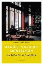 la rosa de alejandria-manuel vazquez montalban-9788408055150