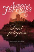 lord peligroso  (trilogia de los lores i)-sabrina jeffries-9788492617210