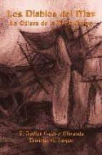 los diablos del mar. la odisea de la burla negra-francisco javier castro miranda-enrique garcia luque-9788493474980