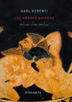 los heroes griegos-karl kerenyi-9788493651060