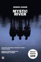 mystic river-dennis lehane-9788478711550