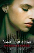 promesa de sangre (vampire academy 4) (ebook)-richelle mead-9788420402260