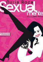 sexualmente (ebook)-nuria roca-9788467035070