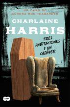 tres habitaciones y un cadaver-charlaine harris-9788483653500