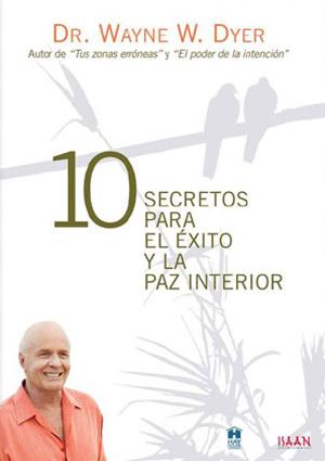 10 secretos para el exito y la paz interior-8437008490083