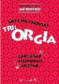 trilorgia las 1001 novias (capturar/alumbrar/cortar) - dvd --8436564164698